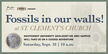 Fossils in our walls! At St. Clement's  Church! tickets