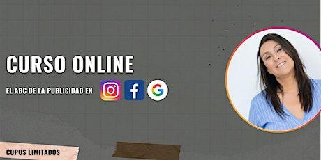 El ABC de la publicidad digital. Paso a paso en IG, Facebook y Google Ads entradas