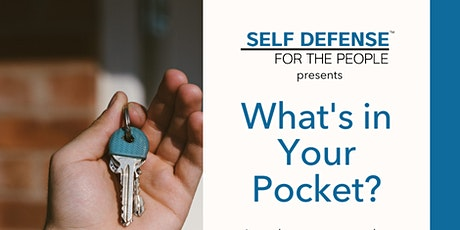 What's in your pocket?( Self Defense Workshop ) tickets
