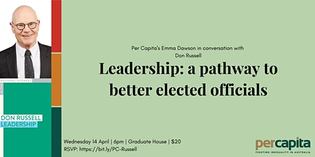 Leadership: a pathway to better elected officials tickets
