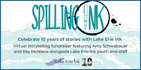Spilling Ink: Celebrating 10 Years of Stories  with Lake Erie Ink tickets