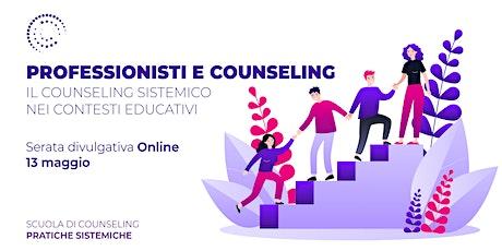 Webinar - Il Counseling Sistemico nei contesti educativi biglietti
