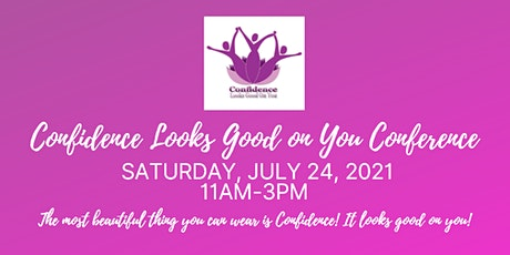 Confidence Looks Good on You Women's Conference tickets