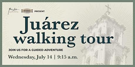 Juárez  Walking Tour boletos