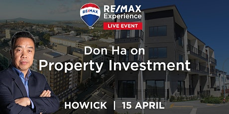 Don Ha on Property Investment - RE/MAX Experience, Howick tickets