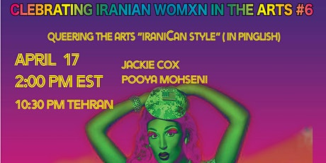 "Queering the arts  ""IraniCan Style"" (In Pinglish) tickets"