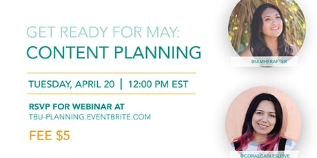Content Planning: Get Ready for May tickets