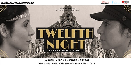 Twelfth Night - Free Virtual Performance tickets
