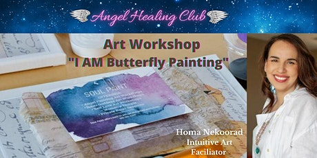 Mixed-Media Art Workshop- I AM Butterfly Painting - Homa Nekoorad tickets