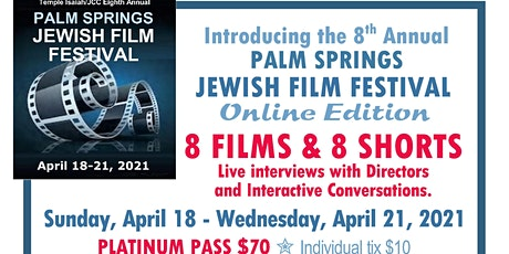8th Annual Palm Springs Jewish Film Festival tickets