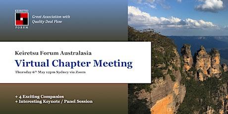 Keiretsu Forum Australasia - May 2021 Virtual Chapter Meeting tickets