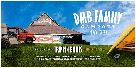 DMB Family Campout  w/ Trippin Billies tickets