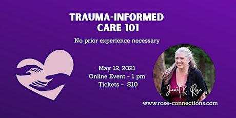 Trauma-informed care 101 tickets