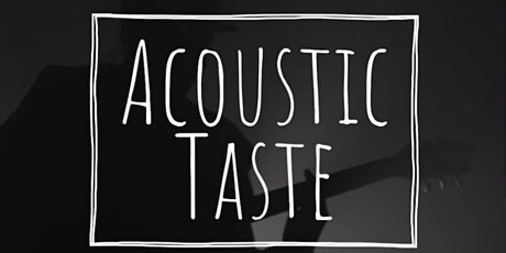 Acoustic Taste tickets