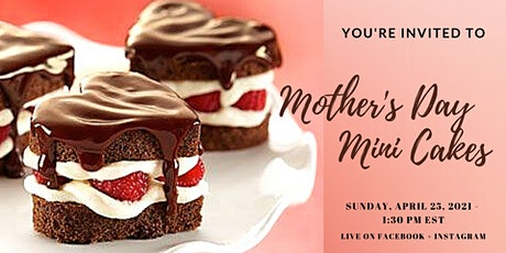 Mother's Day Mini Cakes billets