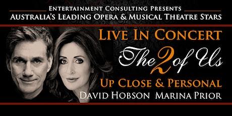 MARINA PRIOR & DAVID HOBSON THE 2 OF US tickets