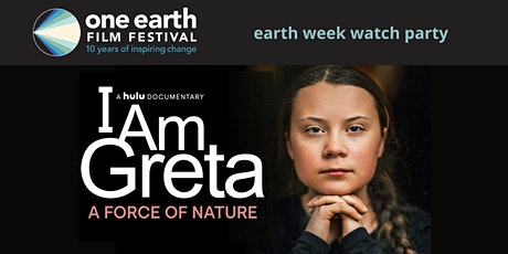 'I Am Greta: A Force of Nature' Watch Party tickets