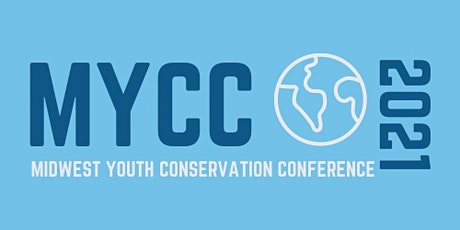 Midwest Youth Conservation Conference tickets