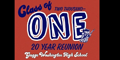 GWHS 01' 20 Year REUNION Saturday May 29th tickets