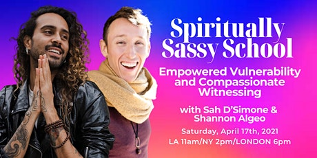Masterclass: Empowered Vulnerability and Compassionate Witnessing tickets