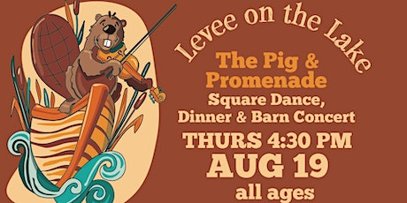 The Pig & Promenade  - Pulled Pork Dinner-Dance-Seated Barn Concert tickets