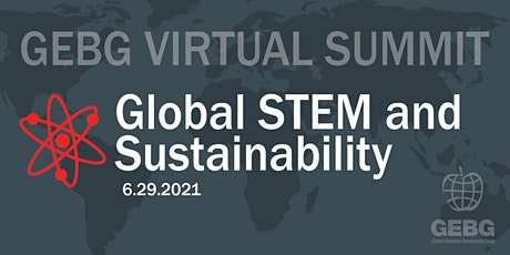 GEBG Summit: Global STEM and Sustainability tickets