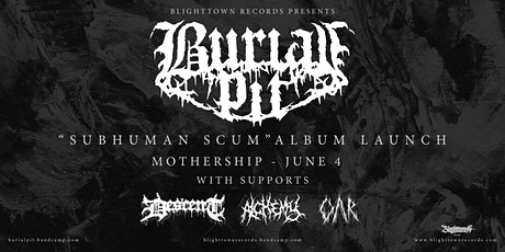 Burial Pit Album Launch tickets
