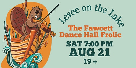 The Fawcett Dance Hall Frolic tickets