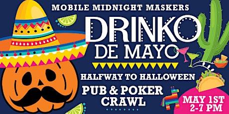 Drinko de Mayo Pub & Poker Crawl tickets