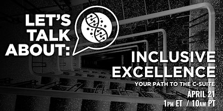 LET'S TALK ABOUT |Inclusive Excellence tickets