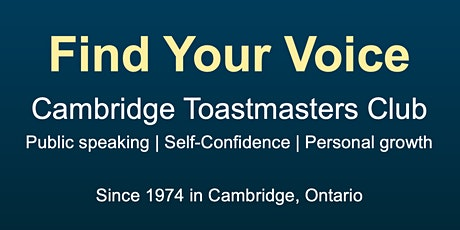 Build Self-Confidence: Learn public speaking with Cambridge Toastmasters tickets