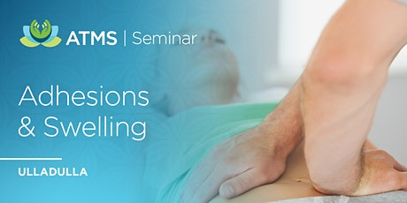 Adhesions & Swelling- Is There a Link?- Ulladulla tickets