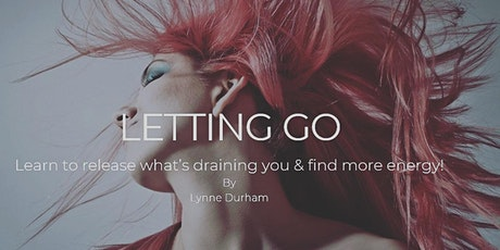 Personal Growth Workshop:  What are you Holding On to? Learn how to Let Go! tickets