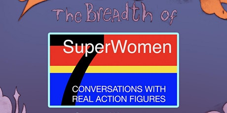 SuperWomen: Conversations with the Real Action Figures tickets