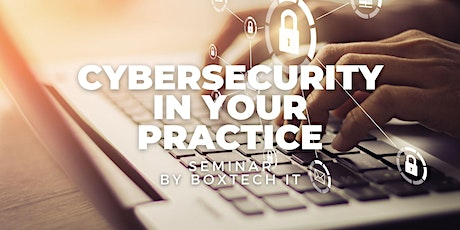 Cybersecurity In Your Practice tickets