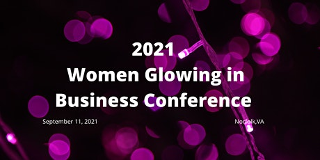 Women Glowing in Business Conference tickets