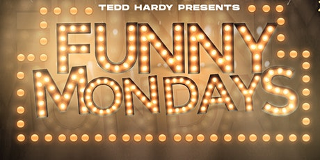 Tedd Hardy Presents Funny Mondays tickets