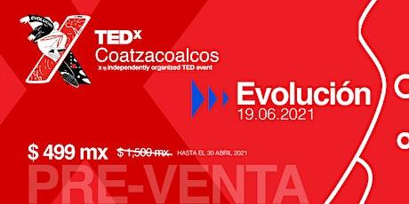 TEDxCOATZACOALCOS EVOLUCIÓN boletos