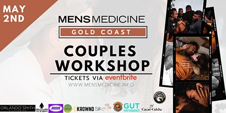 Mens Medicine | Gold Coast | Couples Workshop tickets