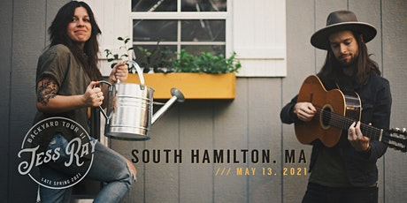 Jess Ray Backyard Tour // SOUTH HAMILTON, MA tickets