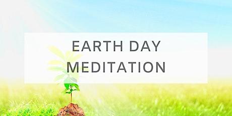 EARTH DAY  MEDITATION tickets