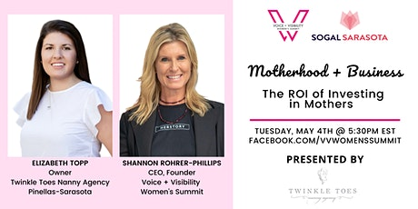 SoGal Sarasota: Motherhood + Business:  The ROI of Investing  in Mothers tickets