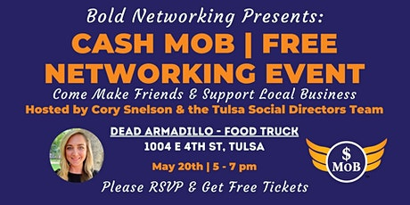 Tulsa Cash Mob - FREE Networking Event  May 2021 tickets