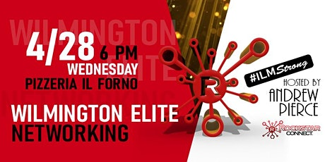 Free Wilmington Elite Rockstar Connect Networking Event (April) tickets