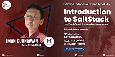 DevOps Indonesia (ONLINE) Meetup #43 : Introduction to SaltStack tickets