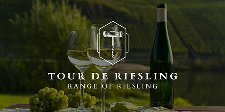 Tour De Riesling Tasting Sydney 21st October 2021 6.30pm tickets