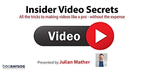 Insider Video Secrets tickets