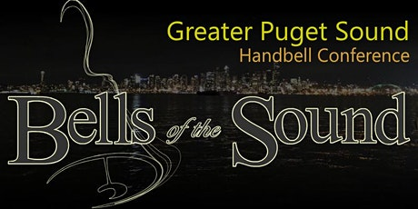 Greater Puget Sound Handbell Conference tickets