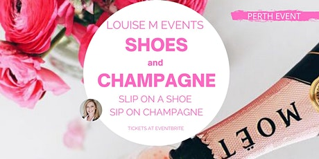 Louise M Shoes and Champagne Event tickets