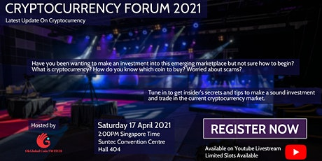 Cryptocurrency Forum 2021 in Singapore! tickets